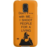 I SHOOT PEOPLE Samsung Galaxy Case/Skin