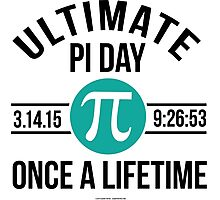 Ultimate Pi Day 2015 Aqua Photographic Print