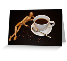 Relaxing Cup Of Coffee Greeting Card