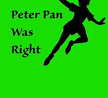 Peter Pan Was Right by CoppersMama