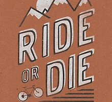 Ride or Die by Zeke Tucker