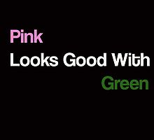 """Pink Looks Good With Green"" by withbuckybarnes"