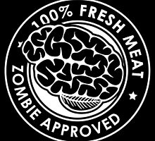 100% Fresh Meat and Zombie Approved by Travis Love