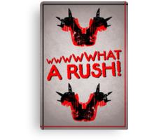What A Rush! Design (White) Canvas Print