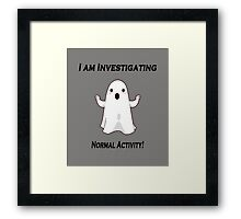Ghost investigating scary normal activity. Framed Print