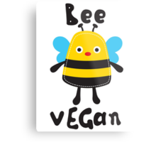 BEE VEGAN Metal Print