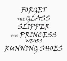 This Princess Wears Running Shoes by SwazzleSwazz
