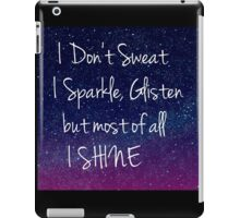 galaxy space I don't sweat I Sparkle iPad Case/Skin