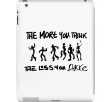 The more you think... iPad Case/Skin