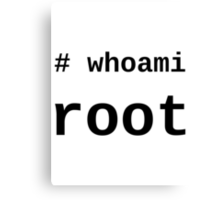 whoami root - light shirt for sysadmins Canvas Print