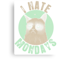 Funny I Hate Mondays T-shirt Canvas Print