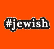 Jewish - Hashtag - Black & White Kids Clothes