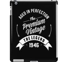 Vintage 1946 Aged To Perfection iPad Case/Skin