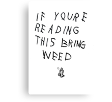 If You're Reading This... (1) Canvas Print