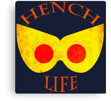 Hench Life Canvas Print