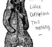 Bear-y Different. by feraldoe