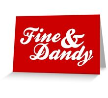 Fine & Dandy Extras: Red Greeting Card