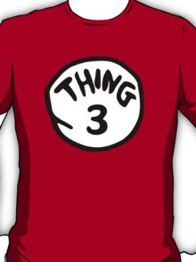 Thing 3 and thing 4 for couple and kids T-Shirt