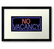 No Vacancy Framed Print