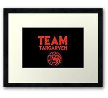 Game of Thrones - Team Targaryen Framed Print