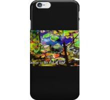 Nature is the Art of God iPhone Case/Skin