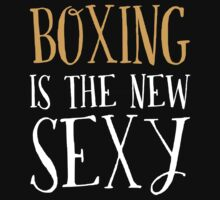 New Sexy Boxing T-shirt by musthavetshirts