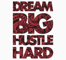 DREAM BIG / HUSTLE HARD [RED] by Slick Apparel
