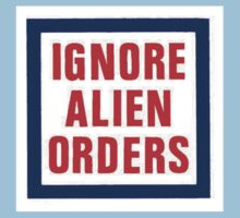 Ignore Alien Orders Kids Clothes