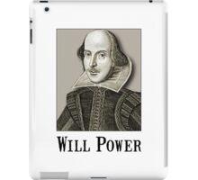 Will Power iPad Case/Skin