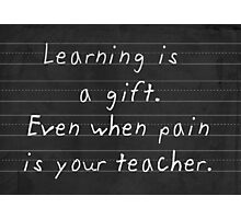 The Gift of Learning Photographic Print
