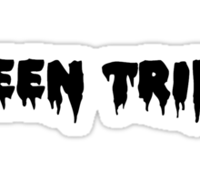Been Trill (Black) Sticker
