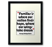 '...Where our wings take dream...' - from the surreal George Dubya Bush series Framed Print