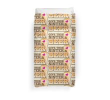 GIVE THIS SISTER a BEER! with pint glass beers! Duvet Cover