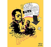 New James Baldwin (now with more 'tude) Photographic Print