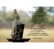 Prayer of St. Francis of Assisi Photographic Print