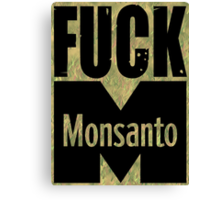 Fuck Monsanto Canvas Print