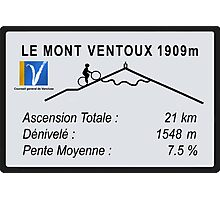 Mont Ventoux Road Sign Replica Print or Metal Photographic Print