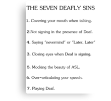 Deafly Sins - American sign language Canvas Print