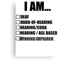 Deaf terminology - American Sign Language Canvas Print