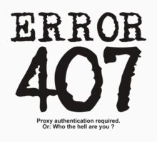 Error 407. Proxy authentication required.  by FrontierMM