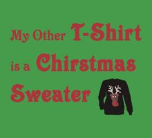 My Other T-Shirt is a Christmas Sweater by HoltPhotography