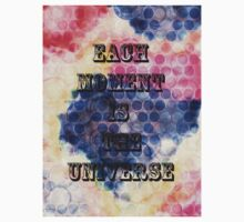 EACH MOMENT IS THE UNIVERSE Kids Clothes