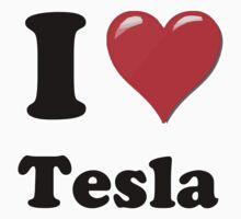 I Love Tesla by ColaBoy