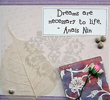 Dreams - Anais Nin by evapod