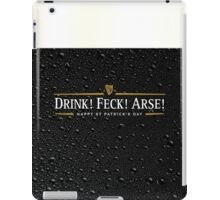 Drink! Feck! Arse! iPad Case/Skin