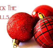 Deck The Halls... by Rosemary Scott