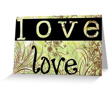 Message of love 3 Greeting Card