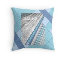 Clueing for looks. Throw Pillow