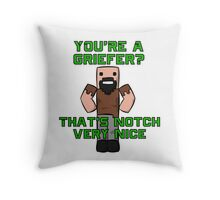 That's Notch Very Nice Throw Pillow
