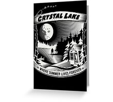 Camp Crystal Lake: Where Summer Lives Forever Greeting Card